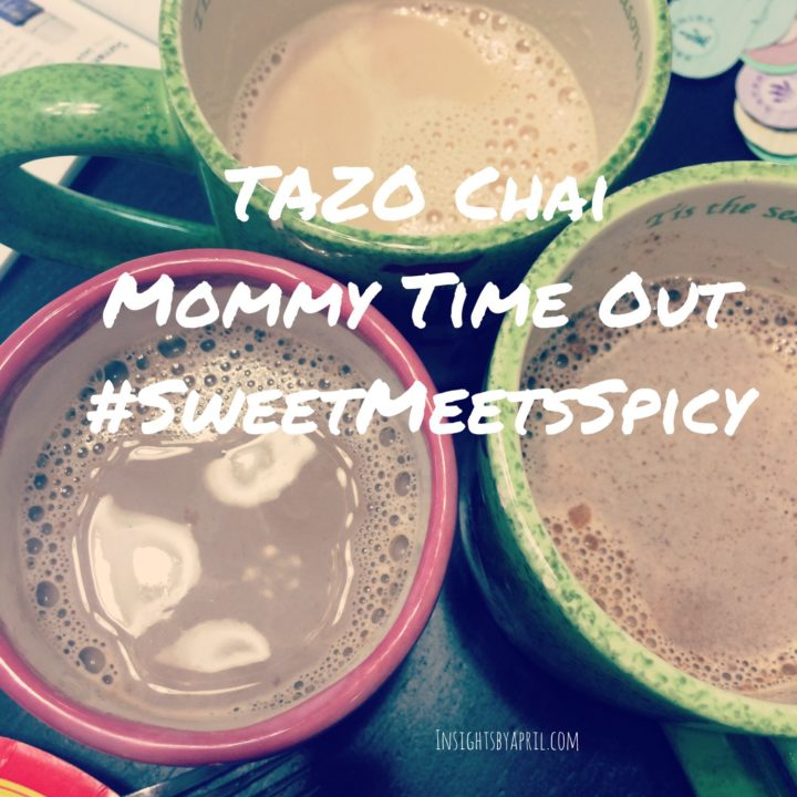 Mommy Time Out with TAZO Chai Latte #SweetMeetsSpicy