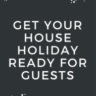 Get Your House Holiday Ready for Guests