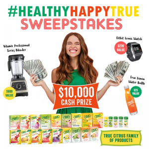 True Citrus – Be Healthy, Be Happy, Be True Sweepstakes