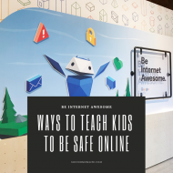 Be Internet Awesome- Ways to Teach Kids to be Safe Online
