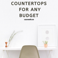 Choosing The Right Countertops For Any Budget