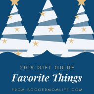 A Few SoccerMomLife.com Favorite Things