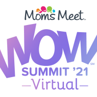 Moms Meet Virtual WOW Summit 3/9-11